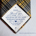 Tie Patch |  Father of the Bride Gift for Dad | Wedding Day Gift | Thank you Dad | Personalized | Walking by my side | Sew On | Tape On