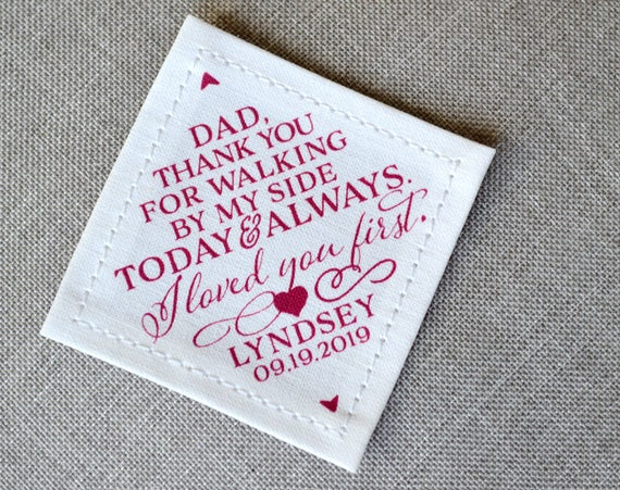 Father of the Bride Gift, Thank You Dad Tie Patch, I Loved You First,  Wedding Day Gift, Walking By My Side, Suit Label, From Daughter