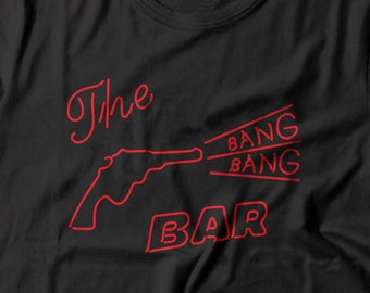 Twin Peaks inspired - Bang Bang Bar T-shirt // available for Men // Ladies // Youth Size