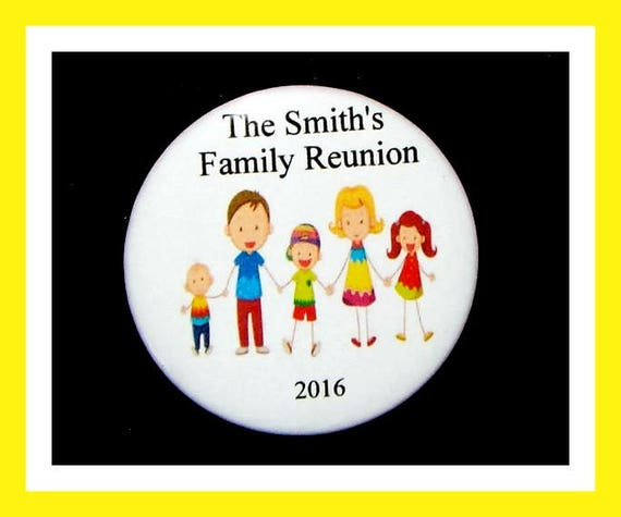 "Family Reunion Favors,Family Party Favors,Family Get together Favors Button, Personalized Pin - 2.25"" - Set of 10"