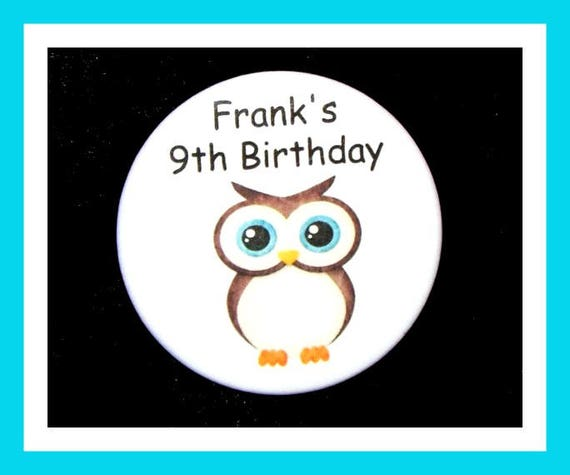 Birthday Party Favors, Personalized Button,Owl Pin Favor,School Favors,Kids Party Favor,Boy Birthday,Girl Birthday,Pins,Favor Tag Set of 10
