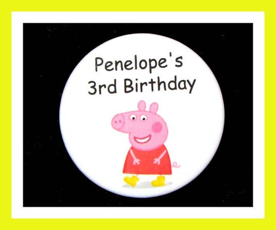 "Birthday Party Favor Button Pin,Peppa Pig,Boy Birthday Party,Girl Birthday Party,Pig Favors,Animal Theme Favors,Cartoon Pin,2.25"" Pin"