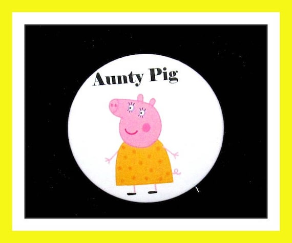 "Birthday Party Favor Button Pin,Aunty Pig,Boy Birthday Party,Girl Birthday Party,Pig Favors,Animal Theme Favors,Cartoon Pin,2.25"" Pin"
