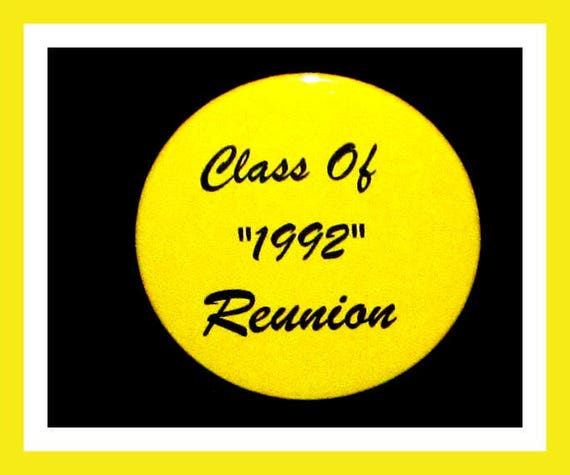 "Class Reunion Favors,School Reunion Party Favors,High School Favors,Reunion Favors Button/ Pin - 2.25"" - Set of 10"