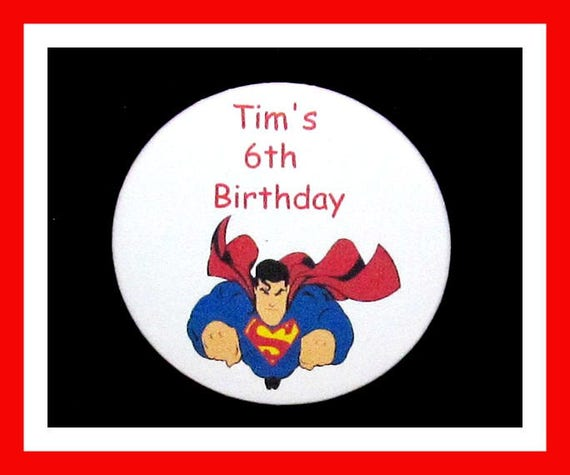 Birthday Party Favor Personalized Button, Superman Pin Favor,School Favor,Kid Party Favor,Boy Birthday,Girl BirthdayPin,Favor Tag Set of 10