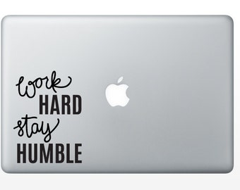 Work Hard Stay Humble Decal - motivational sticker - motivational quote - handwritten quote - quote decal - laptop decal - laptop sticker