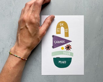 It's Ok To Change Your Mind Print - 5x7 8x10 - mindset matters collection - inspiration -