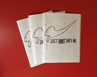Just Don't Date Me zine