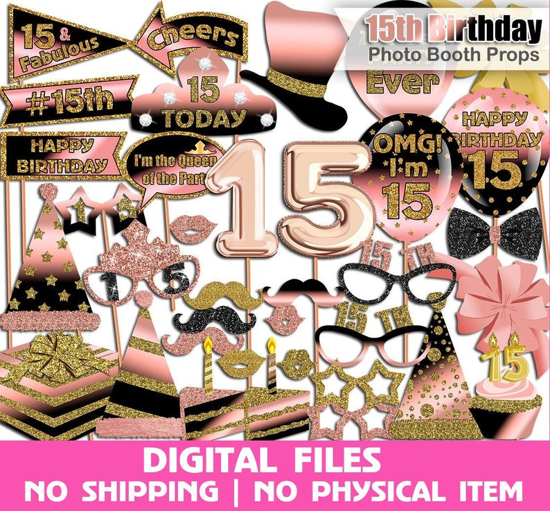 Gold Printable INSTANT DOWNLOAD Sweet 15th Birthday Party Black Rose Gold 15th Birthday photo booth props Birthday photo booth props