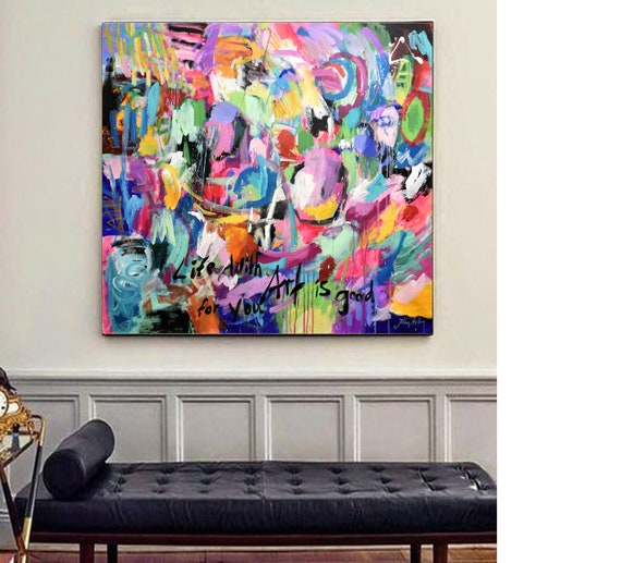"life with art is good for you abstract painting 40"" original painting  by Jolina Anthony"