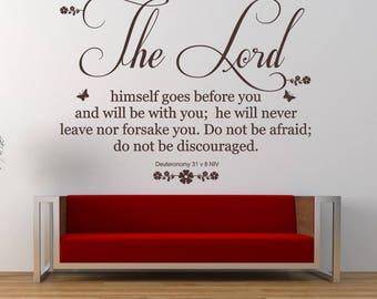 Deuteronomy 31 v 8, Christian Bible Verse Quote, NIV, Vinyl Wall Art Sticker Decal Mural. Home, Church, School, Wall Decor.