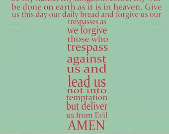 The Lord's Prayer, Traditional Version, Christian Bible Verse Quote, Vinyl Wall Art Sticker Decal Mural. Home, Church, School, Wall Decor.