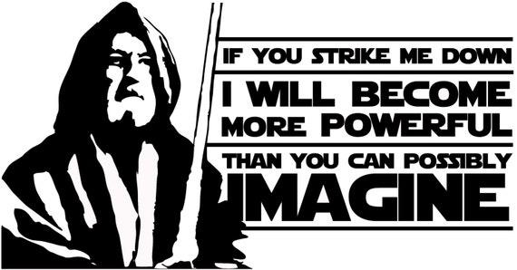 Star Wars Obi Wan Kenobi Jedi Movie Quote If You Strike Me Etsy