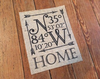 "Personalized Longitude Latitude ""HOME"" Coordinates Burlap Sign - Wedding Burlap Decor - Personalized Home Decor on Burlap"