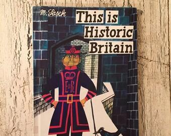 M. Sasek - This is Historic Britain - Vintage Copy from 1974
