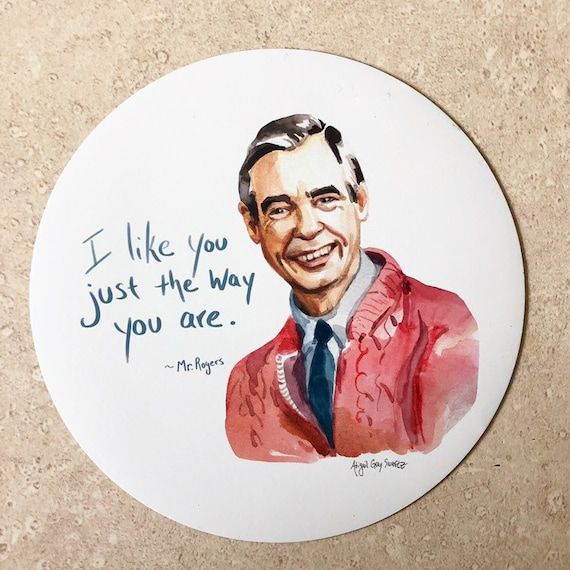 Mr Rogers Portrait Magnet Inspiring Quote I Like You Just Etsy