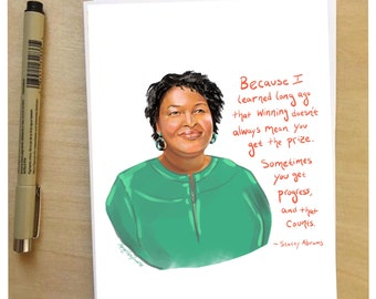 Stacey Abrams Portrait Card and Inspiring quote, 5x7 card