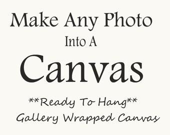 Canvas Wall Art- Any Photo as a Canvas- Fine Art Gallery Wrapped Canvas-Canvas Photograph- Canvas Print