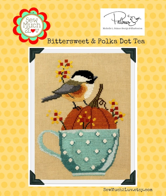 PDF INSTANT DOWNLOAD Bittersweet & Polka Dot Tea Cross Stitch Chart