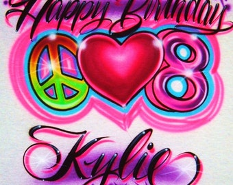 Airbrush T Shirt Happy Birthday Peace Love Age Number With Name