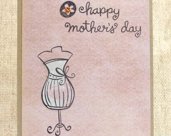 Happy Mother's Day Card- Dressform Card- Mom Cards