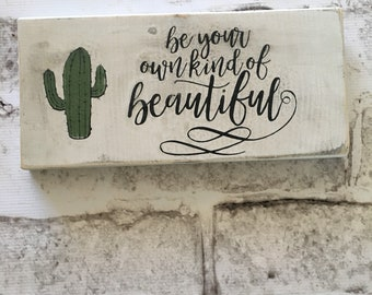 Your Own Kind of Beautiful |  Handpainted Wood Sign