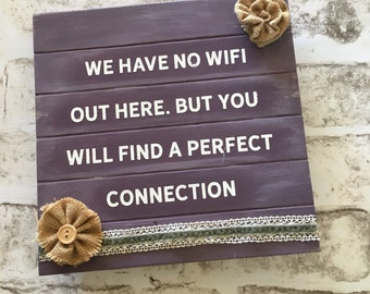 No WiFi |  Handpainted Wood Sign