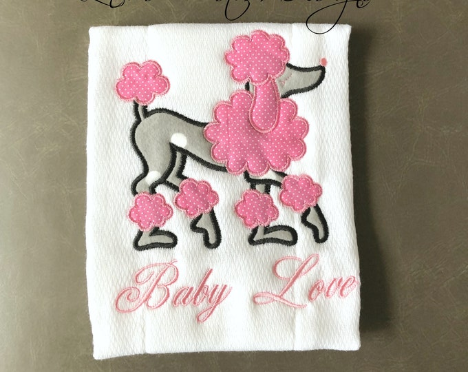 Girl Burp Cloth, Girl French Poodle Burp Cloth, Girl Baby Gift, Girl Baby Shower Gift, Paris Theme Baby Gift, Girl Paris Baby Shower Gift