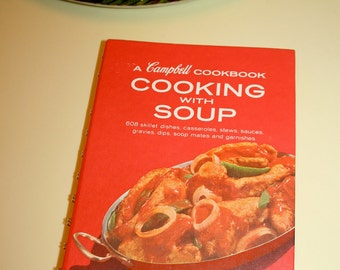 Campbell Cookbook vintage Cooking With Soup by Carolyn Campbell 1969