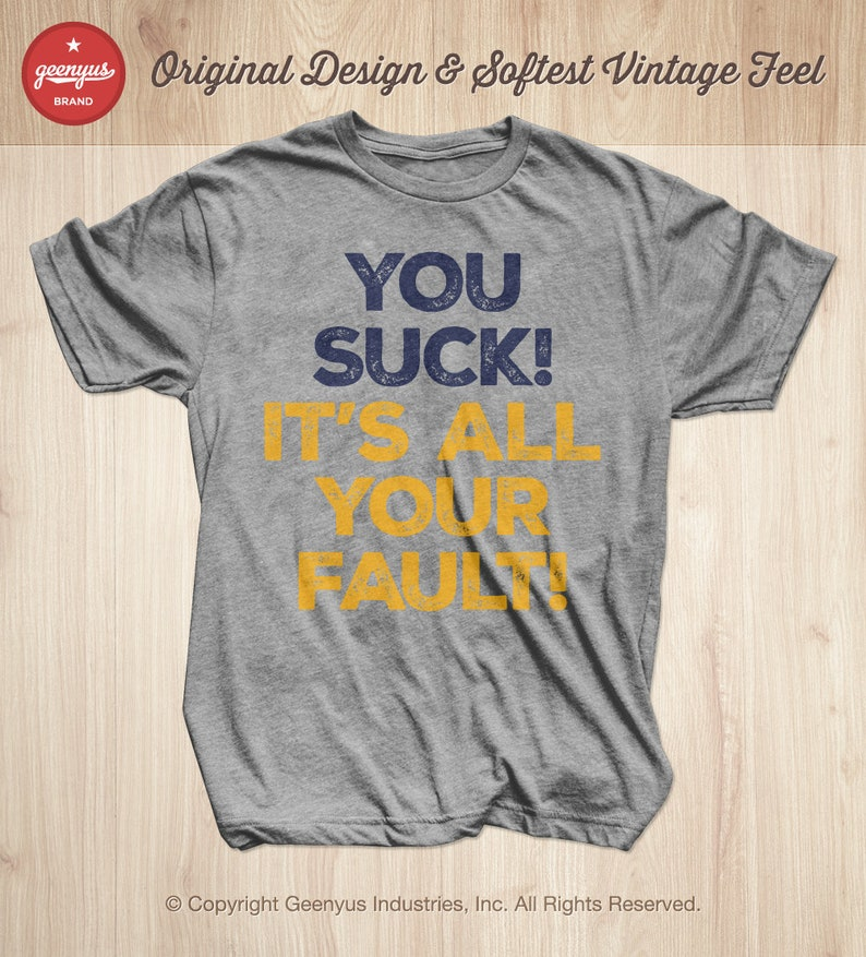 low priced f8545 9dc7c Nashville Predators Playoff Shirt, Predators Playoff T-shirt, You Suck It's  All Your Fault Shirt by Geenyus Brand