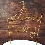 Circus Tent Cake Topper - Birthday Cake Topper - Wire Cake Topper - Carnival Cake Topper - Rustic Chic - Copper - Gold - Rose Gold - Bunting