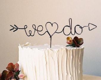 We Heart Do Arrow Wire Rustic Chic Wedding Cake Topper Barn Wedding Brown Anniversary Cursive Reusable Metal Industrial Elegant Simple