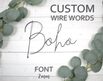 Custom Wire Words Boho Font 2mm Personalized Wall Phrase Quote Lyrics House Warming Gift Metal Bespoke Art Rose Gold Gallery Anniversary