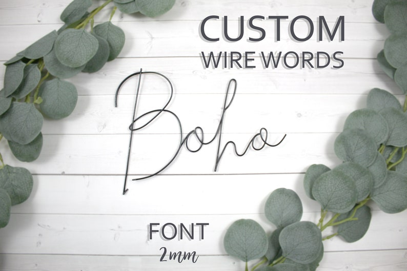 Custom Wire Words Boho Font 2mm Personalized Wall Phrase Quote image 0