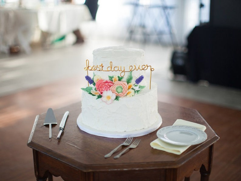 Best Day Ever Wire Wedding Cake Topper Anniversary Rustic Chic image 0