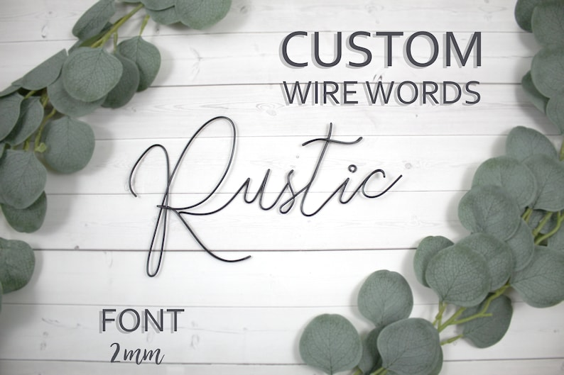 Custom Wire Words Rustic Font Personalized Wall Phrase Quote image 0