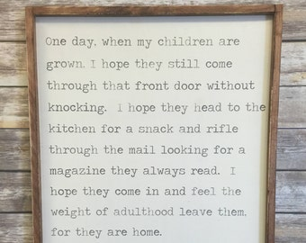 One day when my children are grown... 24x36, Framed wood sign