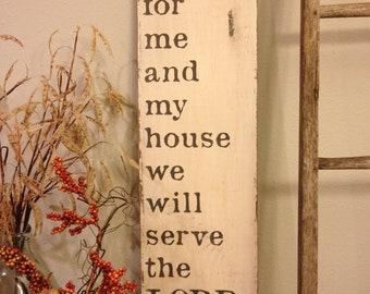 as for me and my house we will serve the lord - Joshua 24:15, 12x36, Pine Board sign