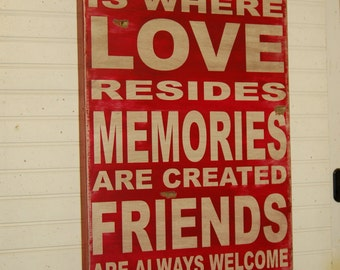Home is where love resides - large handcrafted all wood sign - distressed vintage looking -