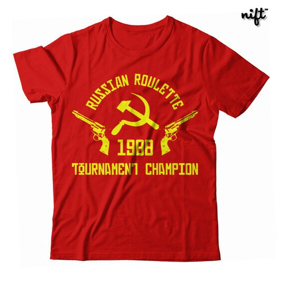 Russian roulette t shirts what does rank mean in poker