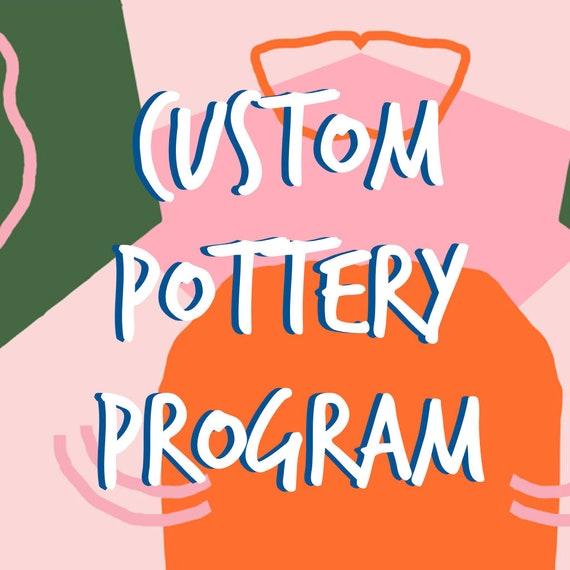 Custom Pottery Program