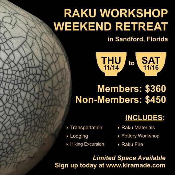Raku Workshop Weekend Retreat in Sandford, Florida