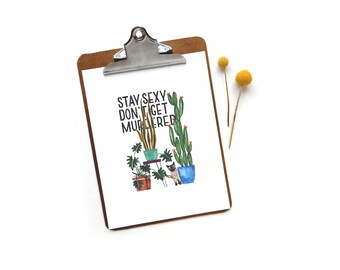 Stay Sexy Don't Get Murdered Watercolor Quote Print | Watercolor Art Print Cats Illustration SSDGM
