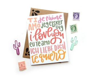 I Love You Multi Language Card | Original Calligraphy Brush Lettering Ti Amo Je T'aime Italian French Spanish A2 Card