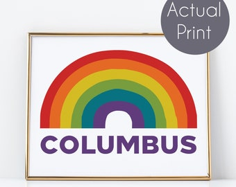 Rainbow Columbus Poster Wall Print (Actual Print) Handmade Funky Rainbow Wall Print | Columbus Ohio or Georgia Wall Decor Rainbow Poster