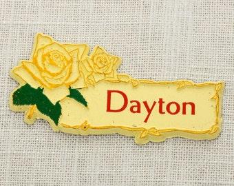 "Vintage ""DAYTON"" Fridge Magnet Yellow Rose   Ohio Travel Tourism Midwest Locker Gift Made in USA America Refrigerator 5S"