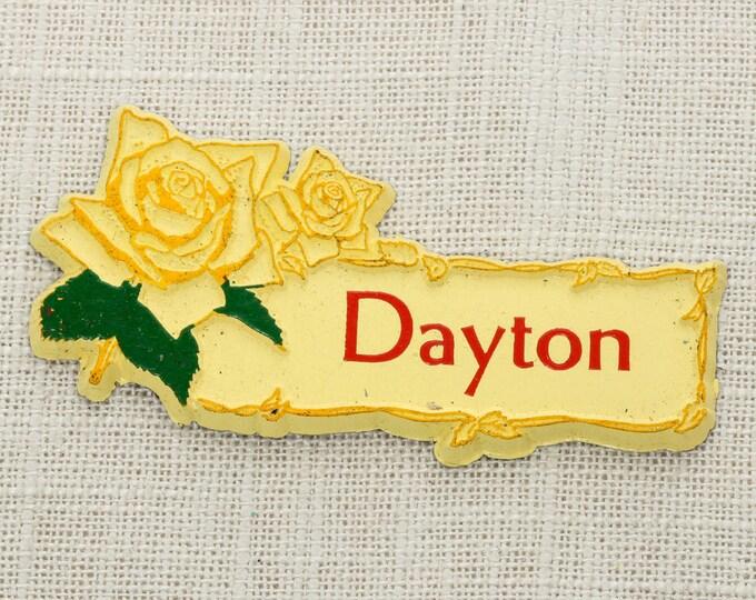 "Vintage ""DAYTON"" Fridge Magnet Yellow Rose | Ohio Travel Tourism Midwest Locker Gift Made in USA America Refrigerator 5S"