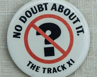 Vintage Question Mark Button No Doubt About It The Track XI Pin-Back Pin 7QQ