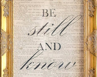 Be Still and Know...Print, Salvaged Psalm Bible Page, Framed Under Glass, Gilded Frame