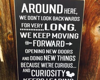 walt disney quote around here we dont look backwards for very long disneyland mickey mouse ears wood sign home decor classroom sign gift